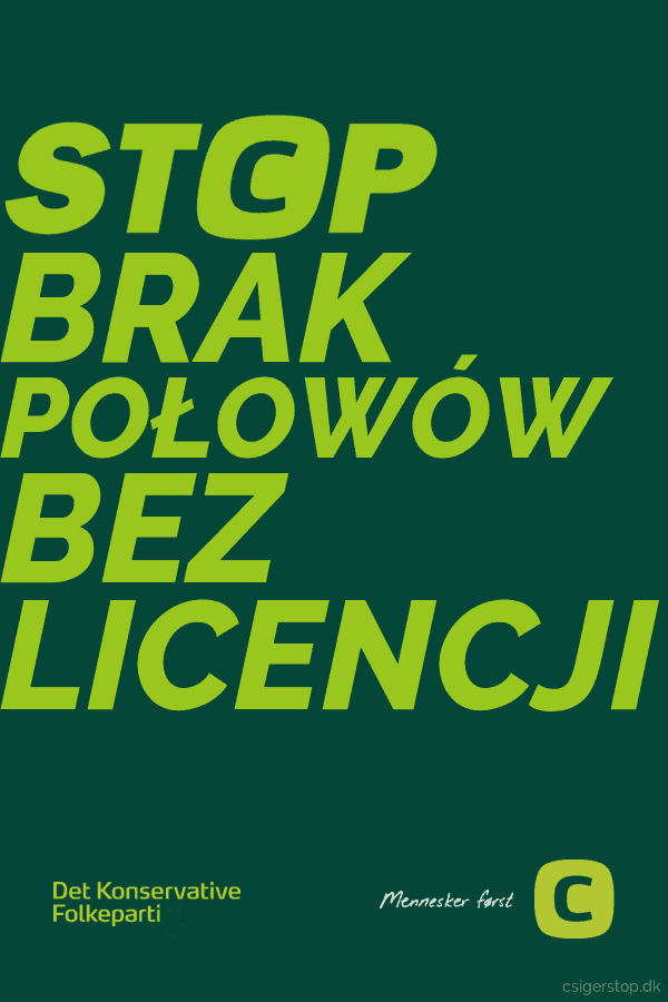 Teksten er polsk og lyder: Stop. Intet fiskeri uden fisketegn. Print den ud, klæb den op på en plade og søm en lang liste på. Så går du ud til fiskevandet og sætter plakaten op. Du kan også selv gå ind og lave dine egne plakater på den konservative plakatgenerator